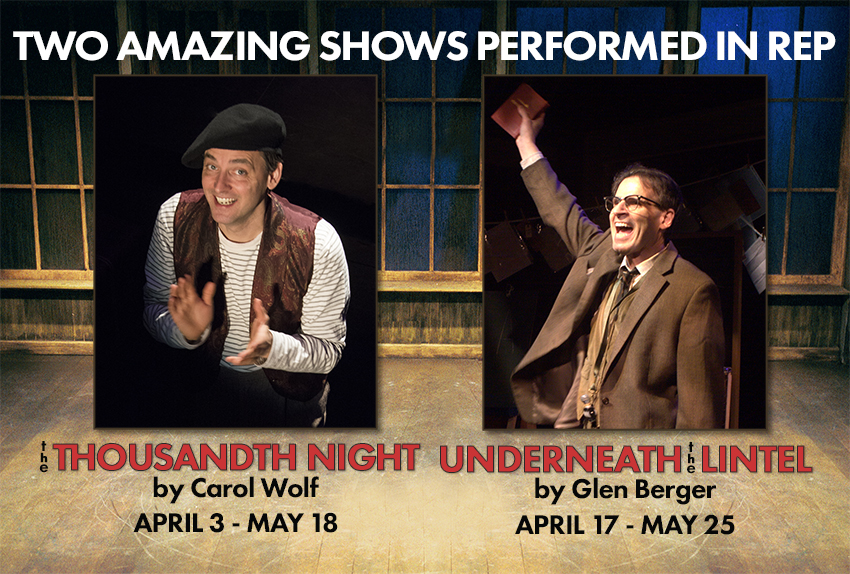 Underneath The Lintel and The Thousandth Night - Directed by John Vreeke - in rep at MetroStage, Washington DC-Alexandria